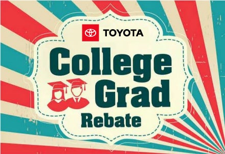 Toyota College Grad Rebate U2013 Redeem Now At Scott Clark Toyota In Matthews,  ...